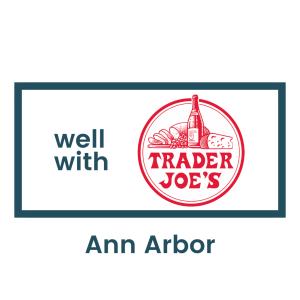 Wellwith Trader Joe's Ann Arbor (1)